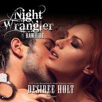 Night Wrangler - Desiree Holt