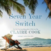 Seven Year Switch - Claire Cook