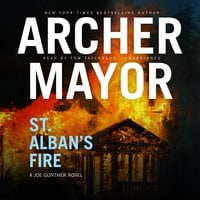 St. Albans Fire - Archer Mayor
