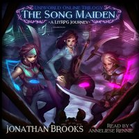 The Song Maiden: A LitRPG Journey - Jonathan Brooks