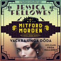 Vackra unga döda - Jessica Fellowes