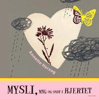 Mysli, myg og ondt i hjertet - Annette Herzog