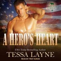 A Hero's Heart - Tessa Layne