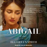 Abigail - Jill Eileen Smith