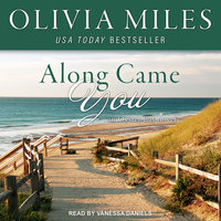 Along Came You - Olivia Miles