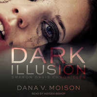Dark Illusion - Dana V. Moison