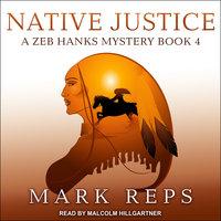 Native Justice - Mark Reps