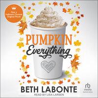 Pumpkin Everything - Beth Labonte