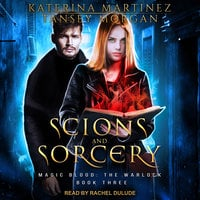 Scions and Sorcery - Katerina Martinez, Tansey Morgan
