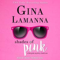 Shades of Pink - Gina LaManna