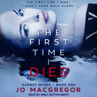The First Time I Died - Jo Macgregor