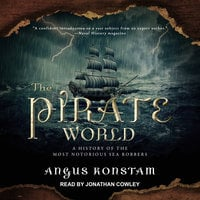 The Pirate World - Angus Konstam