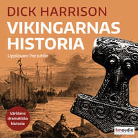 Vikingarnas historia - Dick Harrison
