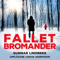 Fallet Bromander - Gunnar Lindberg