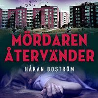 Mördaren återvänder - Håkan Boström