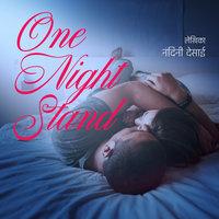 One Night Stand - Nandini Desai