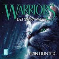 Warriors - Det svåra valet - Erin Hunter