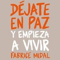 Déjate en paz - Fabrice Midal