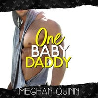 One Baby Daddy - Meghan Quinn