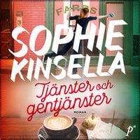 Tjänster och gentjänster - Sophie Kinsella