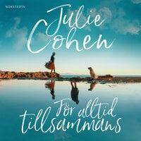 För alltid tillsammans - Julie Cohen
