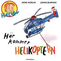 Halvan - Här kommer helikoptern - Arne Norlin