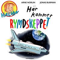 Halvan - Här kommer rymdskeppet - Arne Norlin