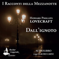 Dall'ignoto - Howard Phillips Lovecraft