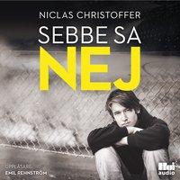 Sebbe sa nej - Niclas Christoffer