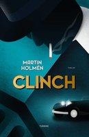 Clinch - Martin Holmén