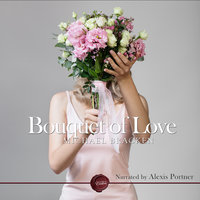 Bouquet of Love - Michael Bracken