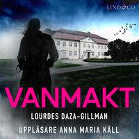 Vanmakt - Lourdes Daza-Gillman