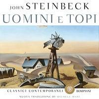 Uomini e topi (Nuova traduzione Michele Mari) - John Steinbeck