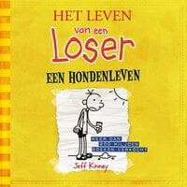 Het leven van een Loser 4 - Een hondenleven - Jeff Kinney