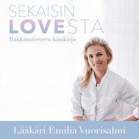 Sekaisin LOVEsta − Rakkaustieteen käsikirja