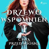 Drzewo Wspomnień 1: Cisza przed wiosną - Małgorzata Lewandowska,Magdalena Lewandowska