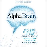 AlphaBrain - Stephen Duneier