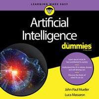 Artificial Intelligence For Dummies - John Mueller, Luca Massaron
