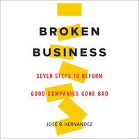 Broken Business - Jose R. Hernandez