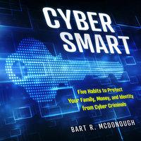Cyber Smart - Bart R. McDonough
