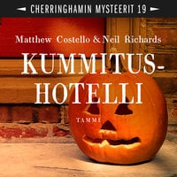 Kummitushotelli - Matthew Costello, Neil Richards