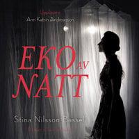 Eko av natt - Stina Nilsson Bassell