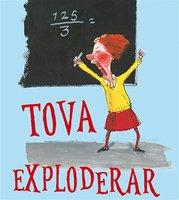 Tova i tornet 1: Tova exploderar - Katrine Marie Guldager