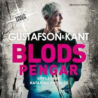 Blodspengar - Johan Kant,Anders Gustafson