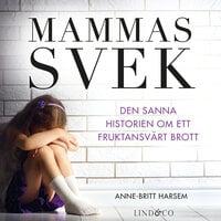 Mammas svek - Anne-Britt Harsem