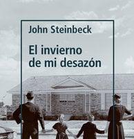 El invierno de mi desazón - John Steinbeck