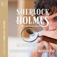 La aventura del constructor de Norwood - Dramatizado - Arthur Conan Doyle