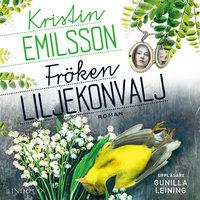Fröken Liljekonvalj - Kristin Emilsson
