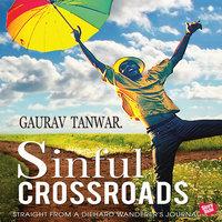 Sinful Crossroads - Gaurav Tanwar