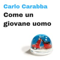 Come un giovane uomo - Carlo Carabba